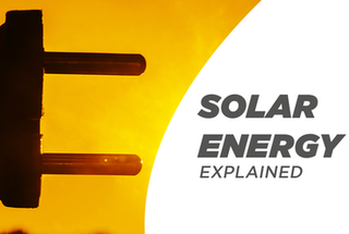 How is Solar Energy Made into Electricity?